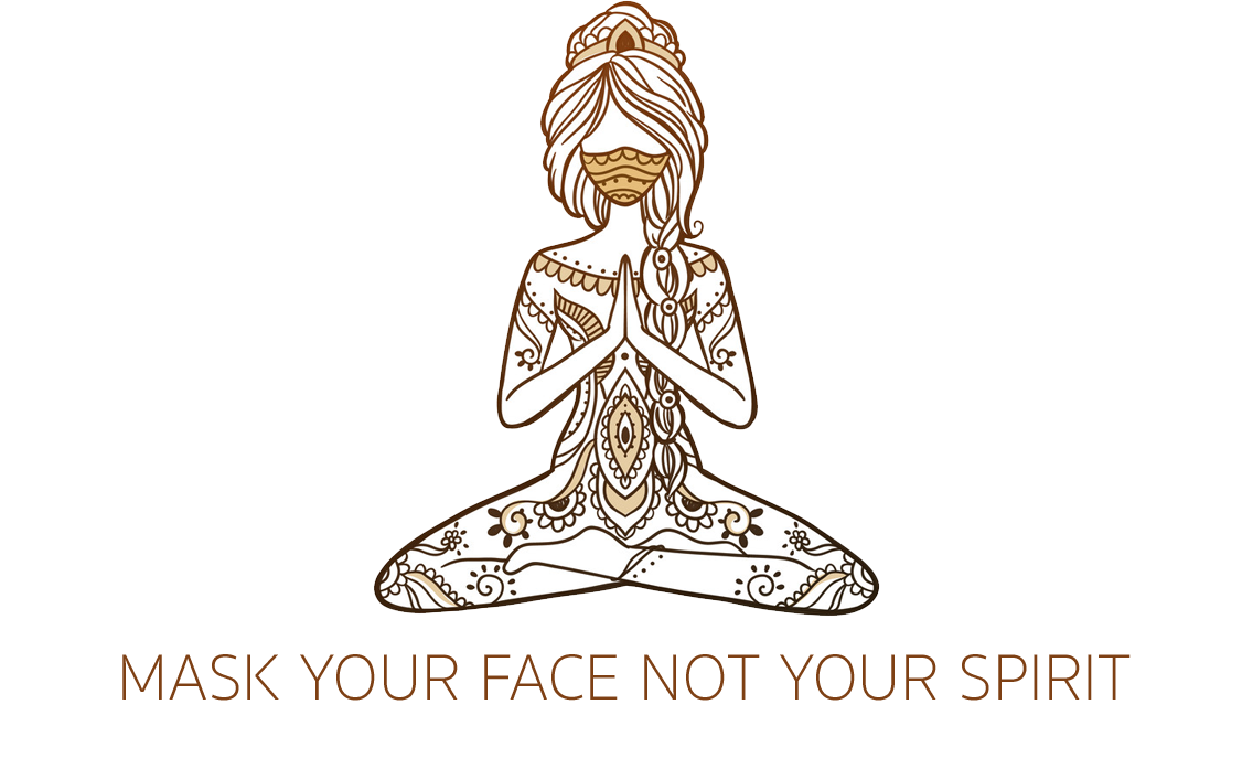 Mask Your Face Not Your Spirit